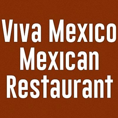 Viva Mexico Mexican Restaurant